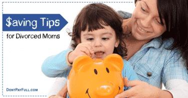 Money Saving Tips for Divorced Moms